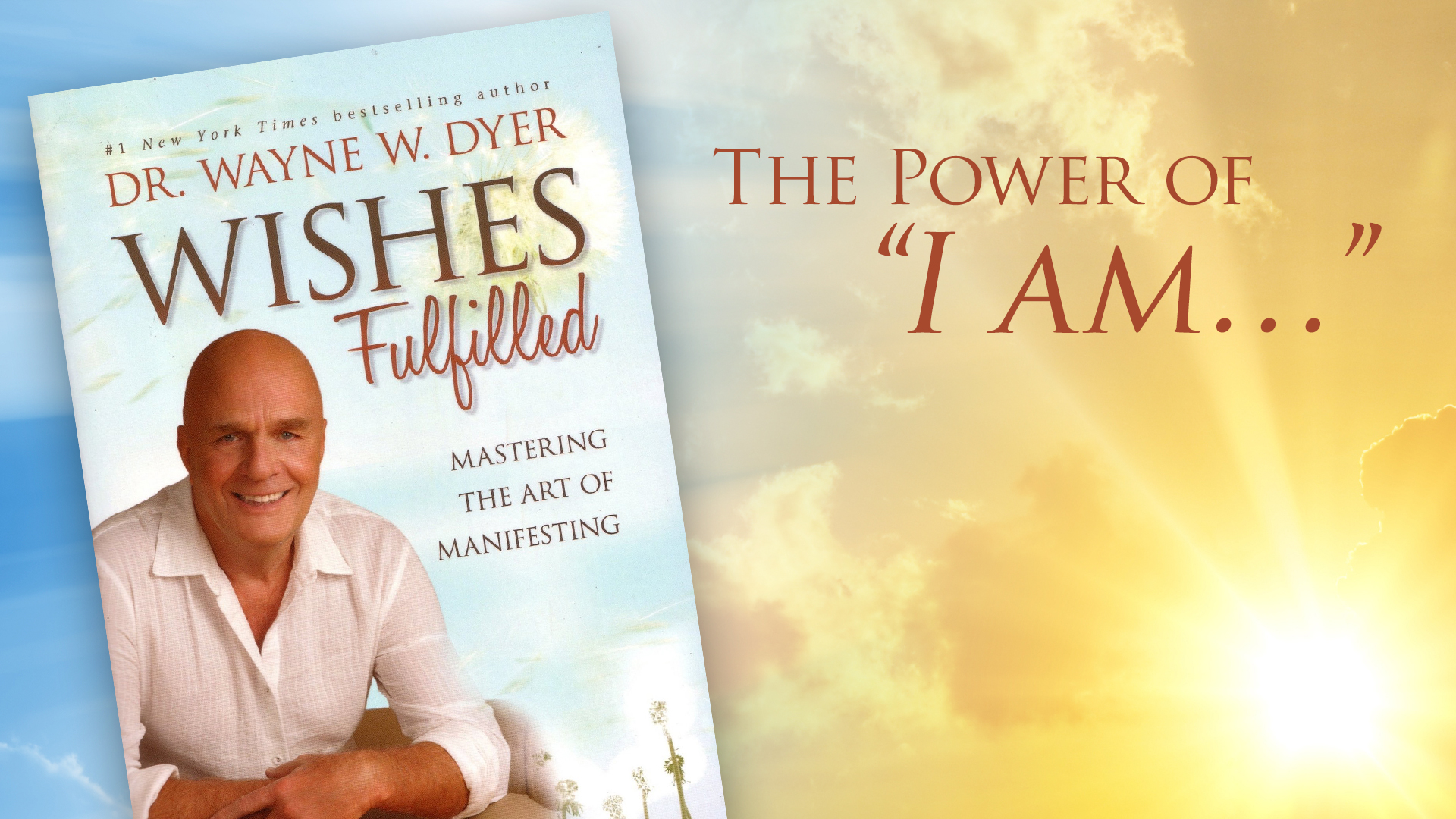 Book Recommendation: 'Wishes Fulfilled' by Dr. Wayne W. Dyer